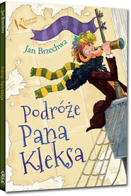 okładka Podróże Pana Kleksa, Książka | Jan Brzechwa