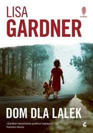 okładka Dom dla lalek, Książka | Lisa Gardner
