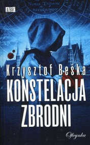 okładka Konstelacja zbrodni, Książka | Krzysztof Beśka