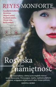 okładka Rosyjska namiętność, Książka | Reyes  Monforte