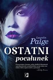 okładka Ostatni pocałunek, Książka | Laurelin Paige