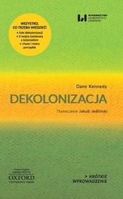 okładka Dekolonizacja, Książka | Dane Kennedy