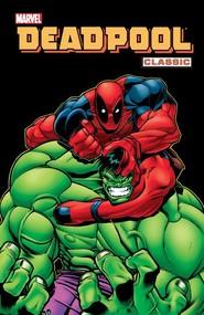 okładka Deadpool Classic Tom 2, Książka   Joe Kelly, Pete Woods, Ed McGuinness, Kevin Lau