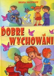okładka Dobre wychowanie, Książka | Jacewicz Beata