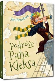 okładka Podróże Pana Kleksa, Książka   Jan Brzechwa