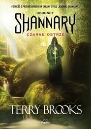 okładka Obrońcy Shannary Tom 1 Czarne ostrze, Książka | Terry Brooks