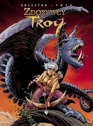 okładka Zdobywcy Troy, Książka   Christophe Arleston, Ciro Tota