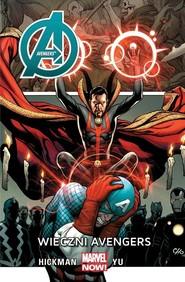okładka Avengers Wieczni Avengers, Książka | Jonathan Hickman, Leynil Francis Yu