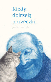 okładka Kiedy dojrzeją porzeczki, Książka | Joanna Concejo