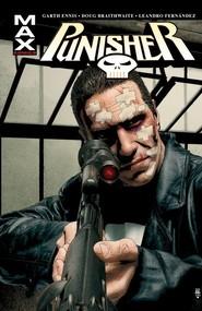 okładka Punisher Max Tom 2, Książka   Garth Ennis, Dougie Braithwaite, Leandro Fernández