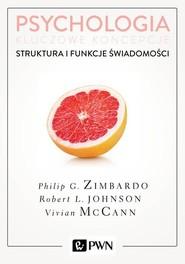 okładka Psychologia Kluczowe koncepcje Tom 3 Struktura i funkcje świadomości, Książka   Zimbardo Philip, Robert Johnson, Vivian  McCann