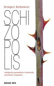 okładka Schizopolis, Książka | Butkiewicz Grzegorz