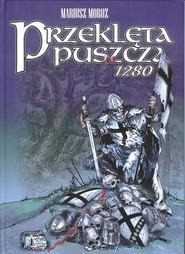 okładka Przeklęta puszcza 1280, Książka   Moroz Mariusz
