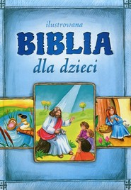 okładka Ilustrowana Biblia dla dzieci, Książka  