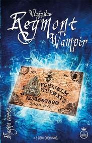 okładka Wampir, Książka   Władysław Reymont