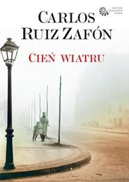okładka Cień wiatru, Książka | Carlos Ruiz Zafón