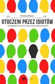 okładka Otoczeni przez idiotów, Książka | Thomas Erikson