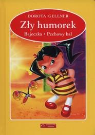 okładka Zły humorek Bajeczka Pechowy bal, Książka | Gellner Dorota