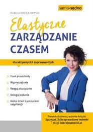 okładka Elastyczne zarządzanie czasem, Książka | Izabela Krejca-Pawski