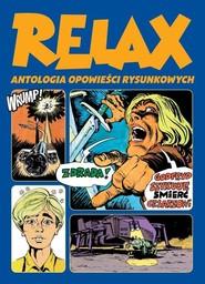 okładka Relax  Antologia opowieści rysunkowych Tom 2, Książka  