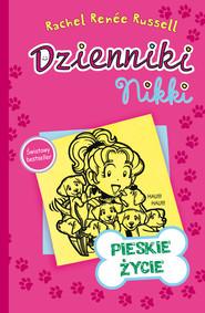 okładka Dzienniki Nikki Pieskie życie, Książka | Rachel Renee Russell