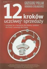 okładka 12 kroków uczciwej sprzedaży, Książka | Grzegorz Pollak, Honorata Stolarzewicz