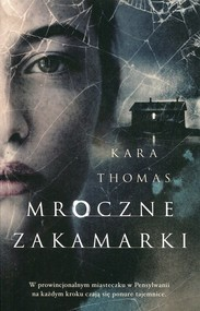 okładka Mroczne zakamarki, Książka | Kara Thomas