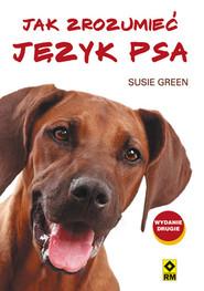 okładka Jak zrozumieć język psa, Książka | Green Susie