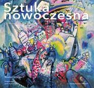 okładka Sztuka nowoczesna Od Moneta do Picassa, Książka   Ormiston Rosalind