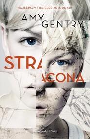 okładka Stracona, Książka | Amy Gentry