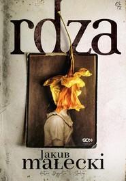 okładka Rdza, Książka | Jakub Małecki