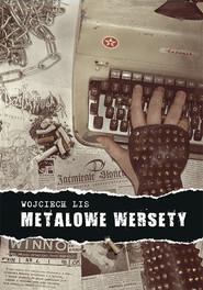 okładka Metalowe wersety, Książka | Wojciech Lis