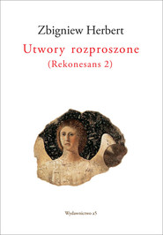 okładka Utwory rozproszone ( Rekonesans 2), Książka | Zbigniew Herbert