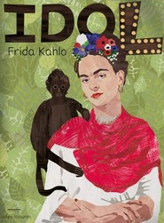 okładka Frida Kahlo Seria idol, Książka  