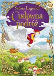 okładka Cudowna podróż, Książka   Selma Lagerlöf