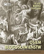 okładka Osiem błogosławieństw, Książka | prof Waldemar Chrostowski