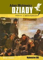 okładka Dziady Lektura z opracowaniem, Książka | Adam Mickiewicz