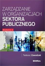 okładka Zarządzanie w organizacjach sektora publicznego, Książka | Zawadzak Tadeusz