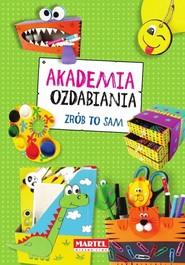 okładka Akademia ozdabiania Zrób to sam, Książka | Kusz Jolanta