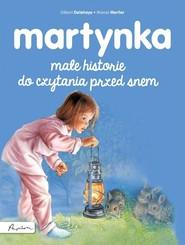 okładka Martynka Małe historie do czytania przed snem, Książka   Gilbert Delahaye