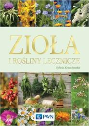 okładka Zioła i rośliny lecznicze, Książka | Kraczkowska Sylwia