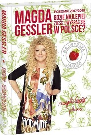 okładka Poziomki 2017/2018 Gdzie najlepiej zjeść w Polsce, Książka | Magda Gessler