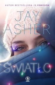 okładka Światło, Książka | Jay Asher