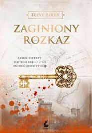 okładka Zaginiony rozkaz, Książka | Steve Berry