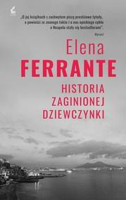 okładka Cykl neapolitański 4 Historia zaginionej dziewczynki, Książka | Elena Ferrante