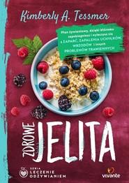 okładka Zdrowe jelita Leczenie odżywianiem, Książka | Kimberly Tessmer