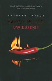 okładka Brawy miłości Uwiedzenie, Książka | Kathryn Taylor