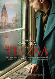 okładka Teczka, Książka | Mirosława Kareta