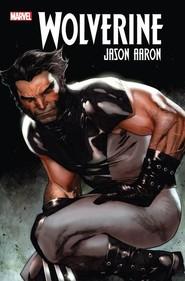 okładka Wolverine T.1, Książka | Aaron Jason, Howard Chaykin, Ron Garney, Adam Kubert, Stephen Segovia