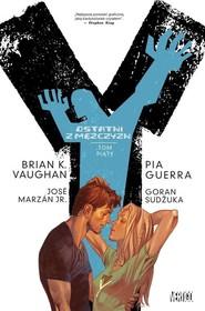 okładka Y ostatni z mężczyzn Tom 5, Książka   Brian Vaughan, Pia Guerra, Goran Sudžuka